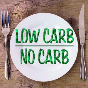 Low Carb - No Carb