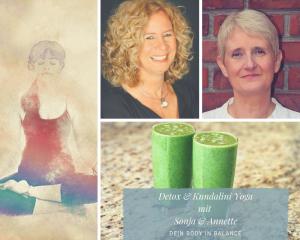 Detox und Kundalini Yoga mit Sonya und Annette